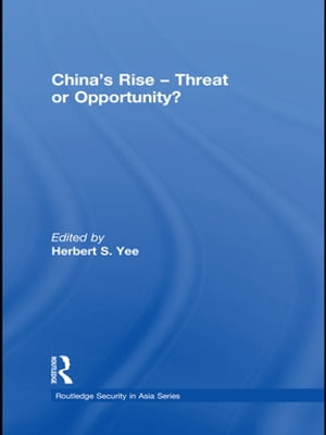 China's Rise - Threat or Opportunity?