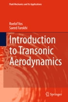 Introduction to Transonic Aerodynamics