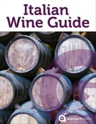 Italian Wine Guide by Approach Guides
