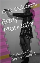 Early Mandate by G. R. Calcagni