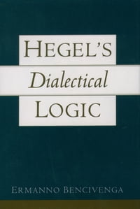 Hegel's Dialectical Logic