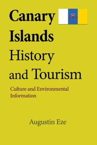 Canary Islands History and Tourism