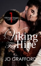 Viking For Hire (Vikings Saga #1) by Jo Grafford