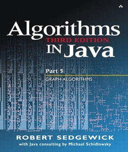 Book Algorithms in Java, Part 5: Graph Algorithms: Graph Algorithms by Robert Sedgewick