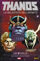 Thanos. La Relatività Dell'infinito by Jim Starlin