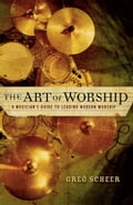 The Art of Worship 153b26e0-8db4-494c-93e2-7119f1b3cb5e