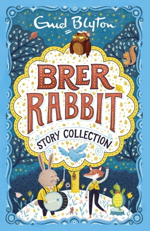 Brer Rabbit Story Collection by Enid Blyton