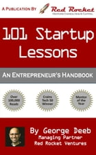 101 Startup Lessons: An Entrepreneur's Handbook by George Deeb