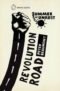 Summer of Unrest: Revolution Road: Reflections on the Arab Spring