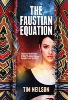 The Faustian Equation by Tim Neilson