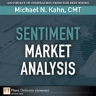 Sentiment Market Analysis by Michael N. Kahn CMT