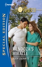 Mendoza's Miracle by Judy Duarte