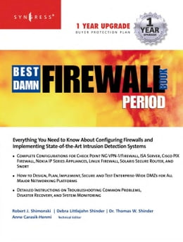 Book The Best Damn Firewall Book Period by Syngress
