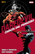 Daredevil Caduta Dal Paradiso by D. G. Chichester