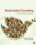 Social Justice Counseling: The Next Steps Beyond Multiculturalism
