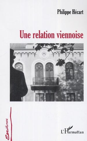 Une relation viennoise by Philippe Hecart