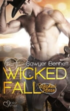 The Wicked Horse 1: Wicked Fall by Sawyer Bennett