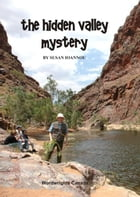 The Hidden Valley Mystery by Susan Ioannou