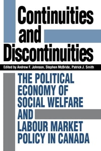 Continuities and Discontinuities: The Political Economy of Social Welfare and Labour Market Policy…