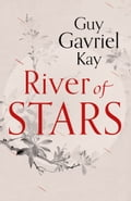 9780007521920 - Guy Gavriel Kay: River of Stars - Buch