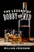 The Legend of Bobby the Kid bdacc76d-523b-4d18-9dbc-0987e3e72191