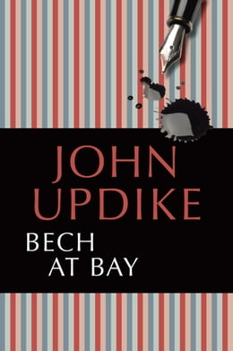 Book Bech at Bay by John Updike