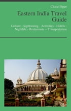 Eastern India Travel Guide by Chloe Piper