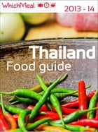 Thailand food travel guide by Laurent Martiny