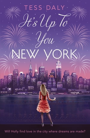 It's Up to You,  New York Will Holly find love in the city where dreams are made?