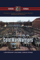 Cold War Warriors by David Stone