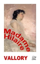 Madame Hilaire by Louise Vallory