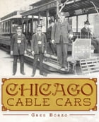 Chicago Cable Cars by Greg Borzo