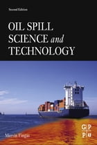 Oil Spill Science and Technology by Mervin Fingas