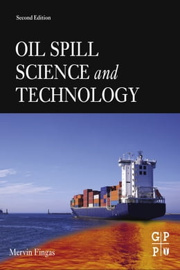 Book Oil Spill Science and Technology by Mervin Fingas