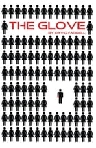 The Glove by David Farrell