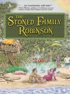 The Stoned Family Robinson by J.D. Wyss