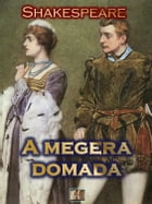 A Megera Domada by William Shakespeare