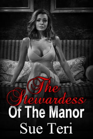 The Stewardess Of The Manor