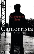 Camorrista: Roman by Giampaolo Simi