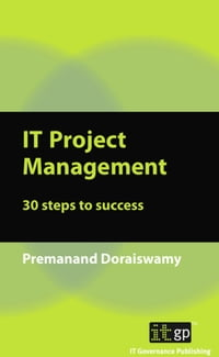 IT Project Management: 30 steps to success