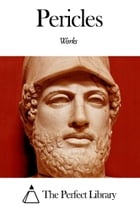 Works of Pericles by Pericles