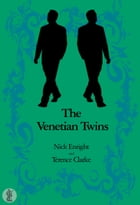 The Venetian Twins: A Musical Comedy by Enright