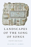 Landscapes of the Song of Songs 60d33fb9-12bc-4718-ae65-638e22a714cd