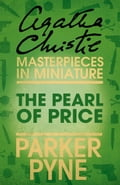 9780007526581 - Agatha Christie: The Pearl of Price: An Agatha Christie Short Story - Buch