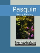 Pasquin by Henry Fielding