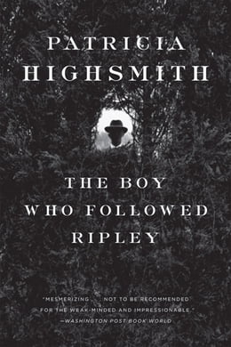 Book The Boy Who Followed Ripley by Patricia Highsmith