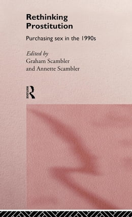 Book Rethinking Prostitution by Scambler, Graham