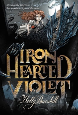 Book Iron Hearted Violet by Kelly Barnhill