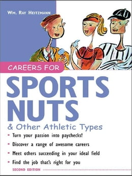Book Careers for Sports Nuts & Other Athletic Types by Heitzmann, Wm. Ray