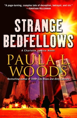 Book Strange Bedfellows: A Charlotte Justice Novel by Paula L. Woods